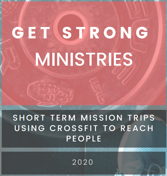 2020 Get Strong Ministries Trip Overview 2020-11-20 16-40-37.png