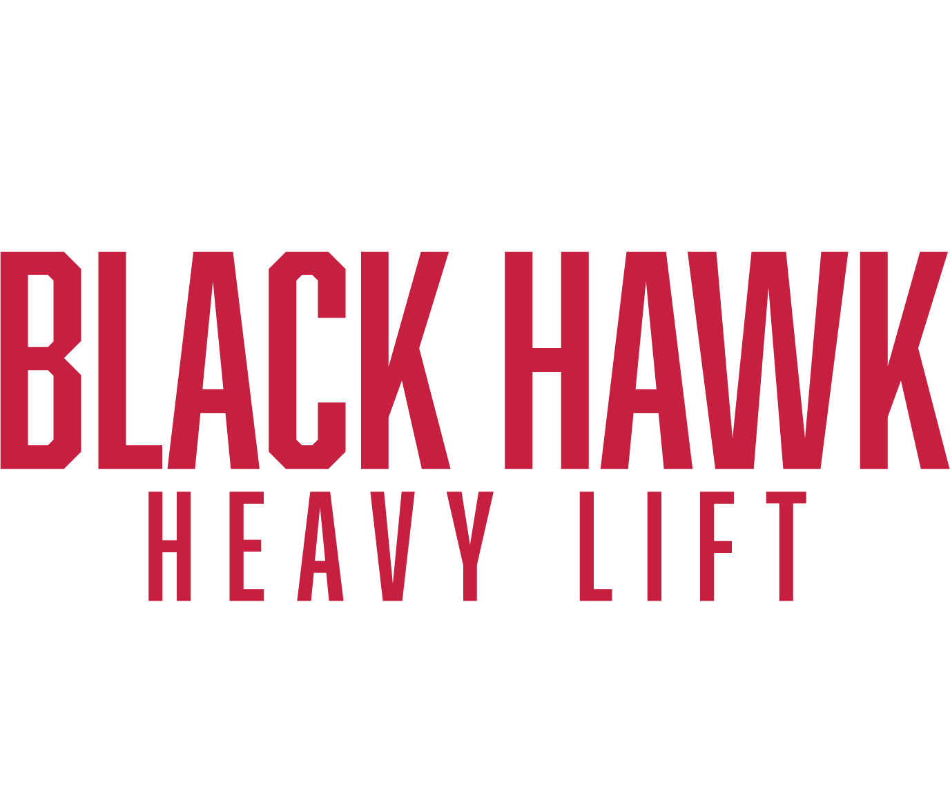 Black Hawk Heavy Lift