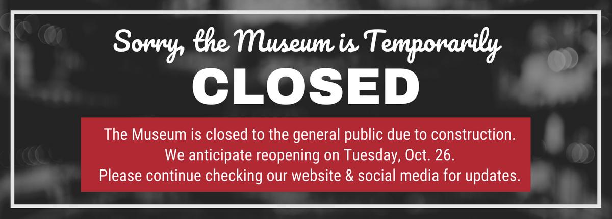 Museum temp closed UPDATE 10.15.21.png