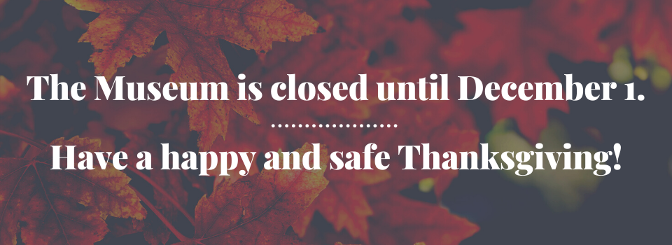 Museum closed Thanksgiving.png