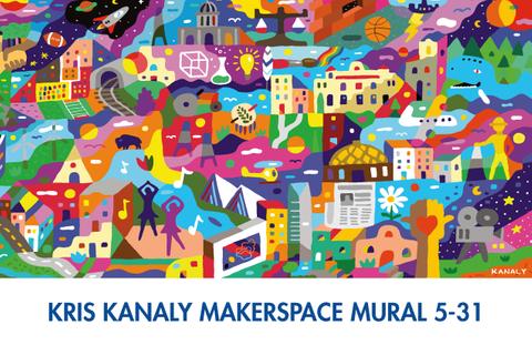 Kris Kanaly Makerspace