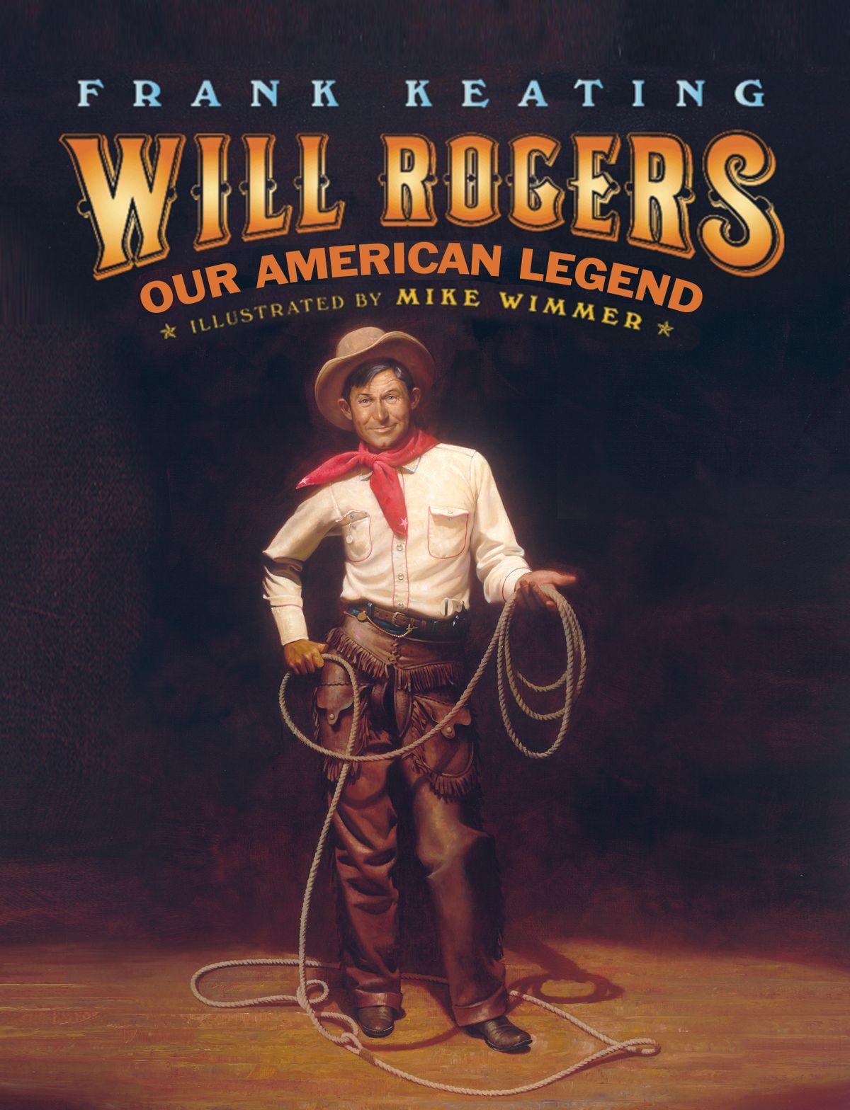 WILL ROGERS - AMERICAN LEGEND.jpg