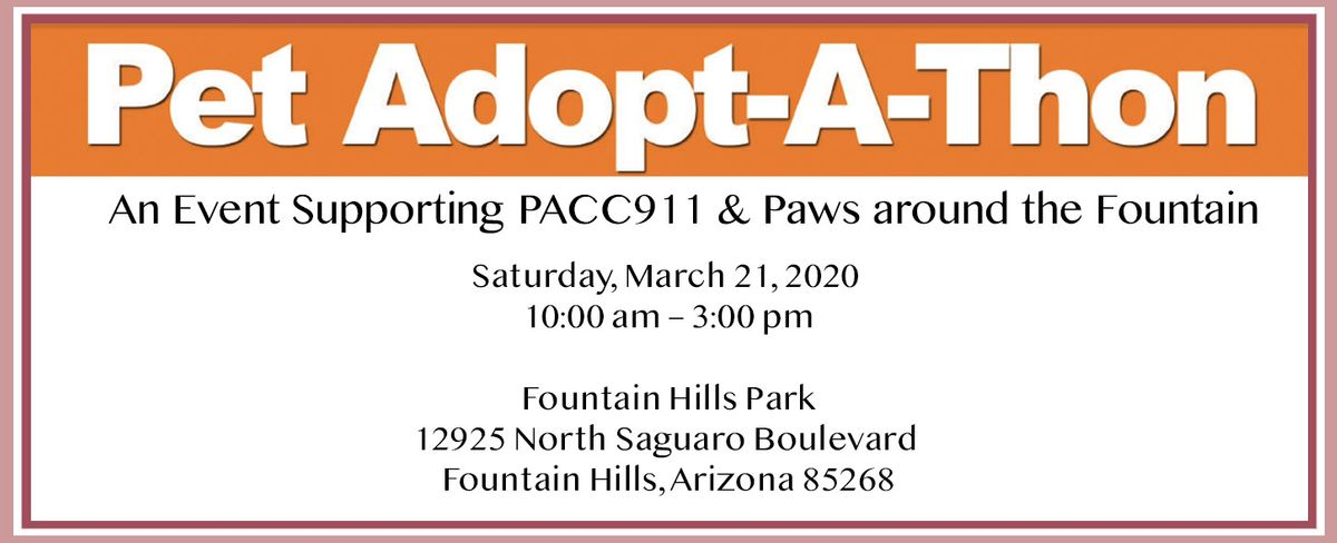 PACC911 & Paws around the Fountain_Pet Adopt A Thon March 2020.jpg