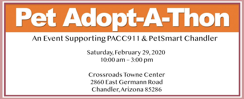 PACC911 & Petsmart Chandler_Pet Adopt A Thon Feb 2020.jpg