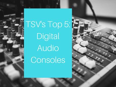 Top 5 Digital Audio Consoles.jpg