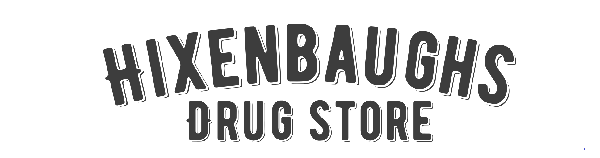 Hixenbaugh's Drug Store