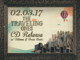 The Traveling Ones (CD Release)