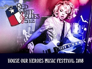 Red, White & Blues 512 ~ House Our Heroes Music Festival