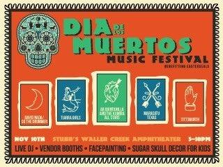 Dia De Los Muertos Music Festival
