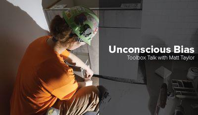 Toolbox Talk Unconscious Bias