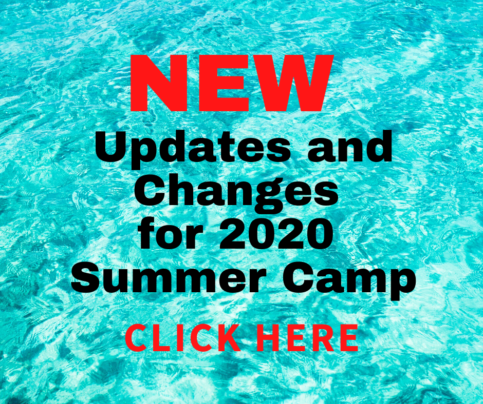 Summer Camp Updates and Changes