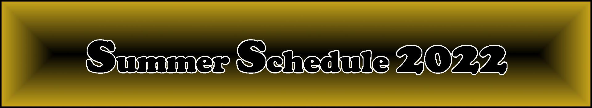 Summer Schedule 2022.PNG