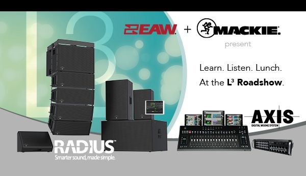 EAW Radius and MACKIE Axis are visiting Hollywood Sound Systems for a Learn/Listen/Lunch.