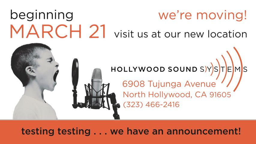 Hollywood Sound Systems is moving on March 21, 2020