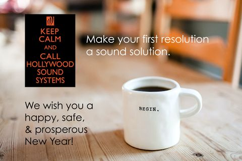 Keep Calm and Call Hollywood Sound Systems.