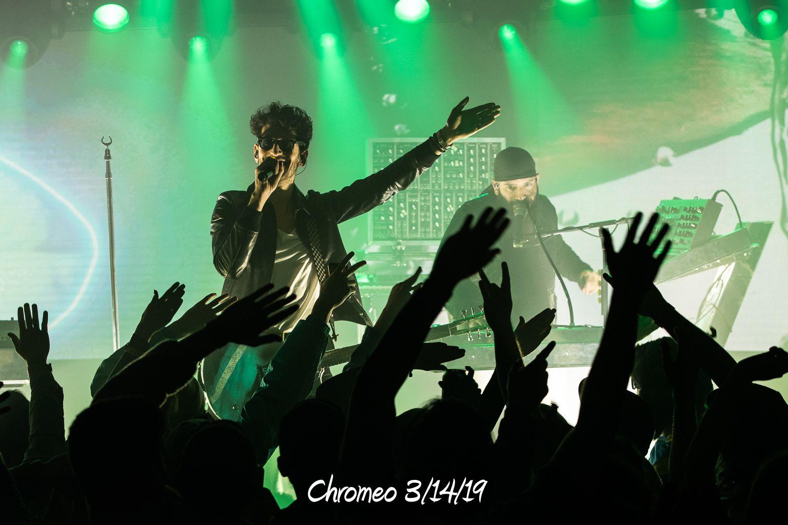 Chromeo 3/14/19
