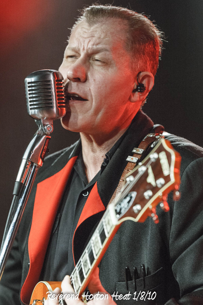Reverend Horton Heat 1/8/10