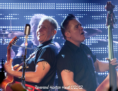 Reverend Horton Heat 1/21/12