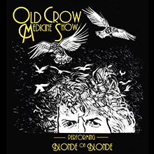 An Evening with Old Crow Medicine Show performing Blonde on Blonde