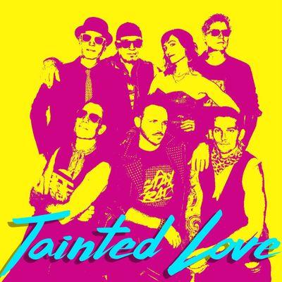 Tainted Love Single 2018.jpg