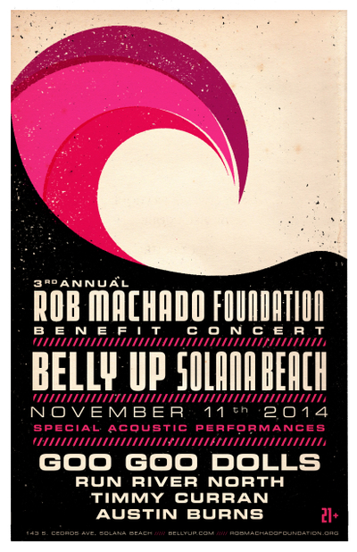 Rob Machado Foundation Benefit - Goo Goo Dolls, Run River North, Timmy Curran