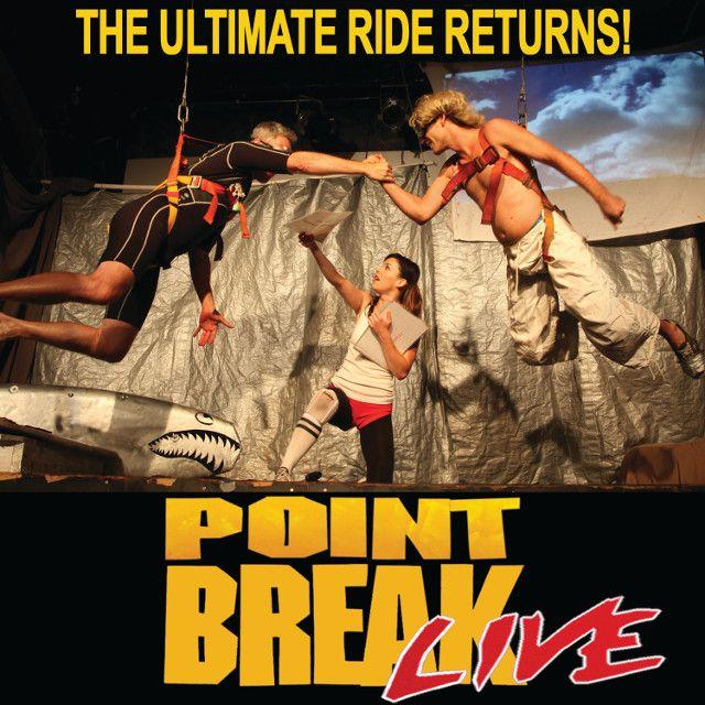 Point Break Live 2020 FGT.jpg