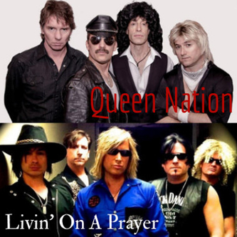 Queen Nation and Livin' On A Prayer
