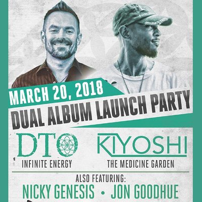 DTO and Kiyoshi Album Release featuring Nicky Genesis and Jon Goodhue