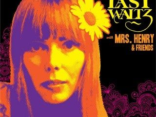The Last Waltz with Mrs. Henry & Friends ft. Marc Ford, Isaiah Mitchell & more!