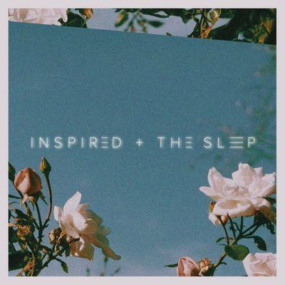 inspiredandthesleep2021SQ.jpg