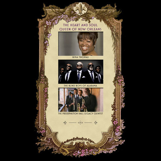 Irma Thomas, The Blind Boys of Alabama, and The Preservation Hall Legacy Quintet