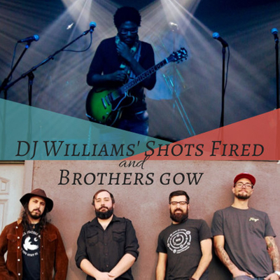 DJ Williams' Shots Fired and Brothers Gow