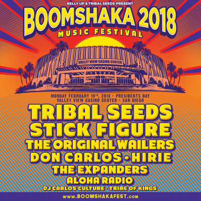 BOOMSHAKA 2018 featuring Tribal Seeds, Stick Figure and more @ Valley View Casino Center