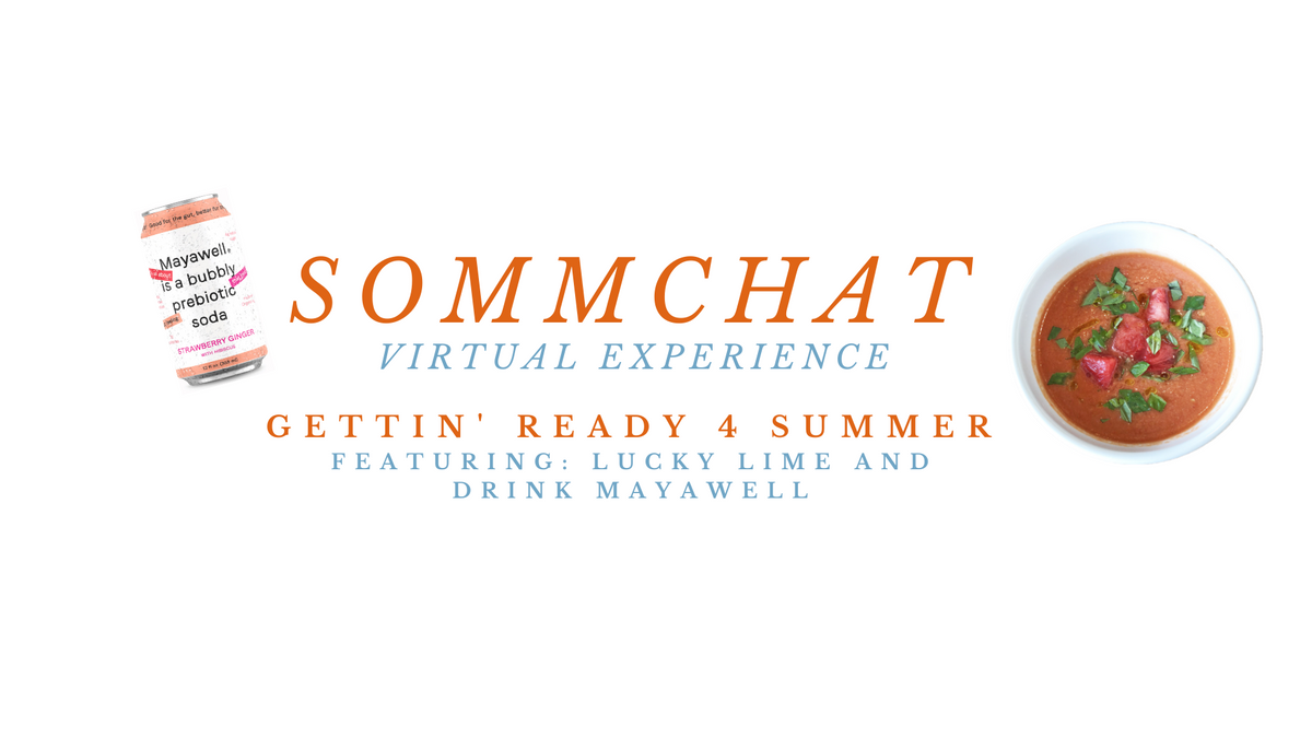 SommChat presents Lucky Lime & Drink Mayawell