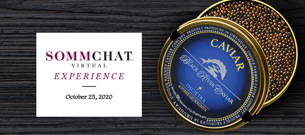 SommChat Virtual Experience featuring Black River Caviar