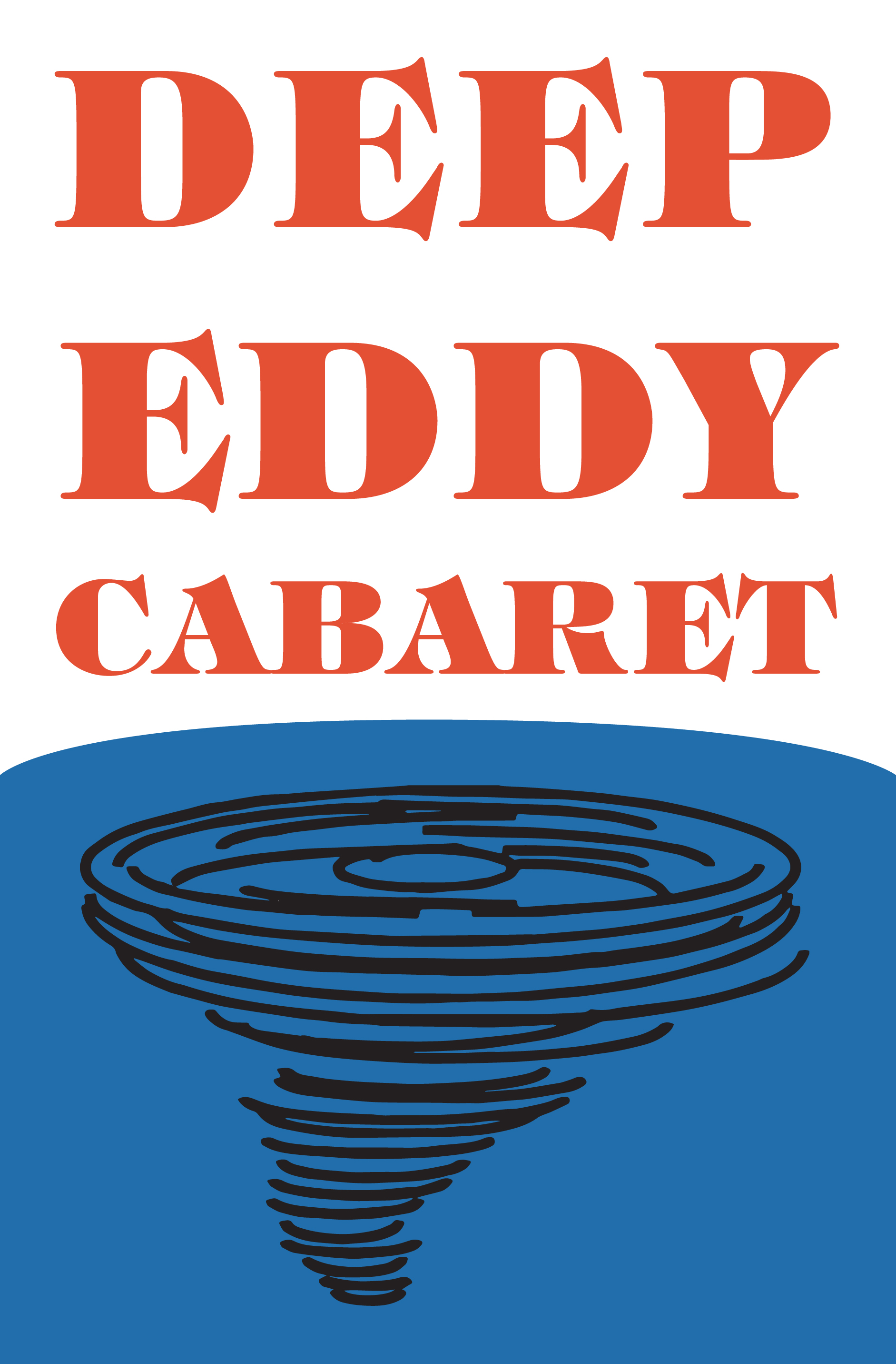 Deep Eddy Cabaret