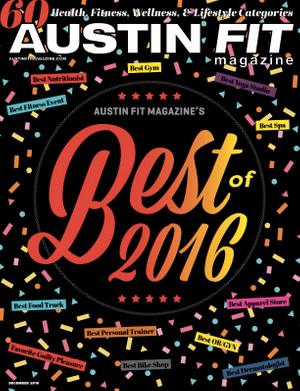Best of 2016 Austin Fit Magazine