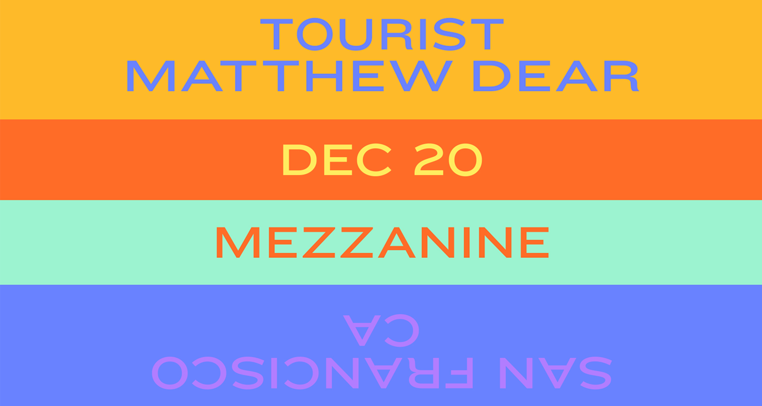 tourist matthew dear slide.png