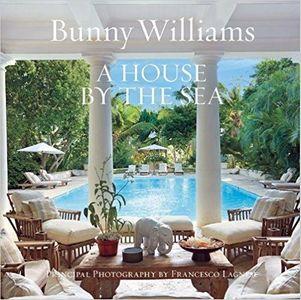 BUNNY WILLIAMS A HOUSE BY THE SEA.jpg