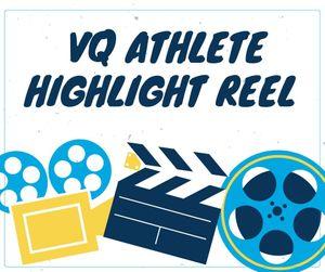 Copy of VQ Highlight Reel.jpg