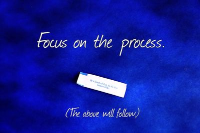 focus on the process.jpg