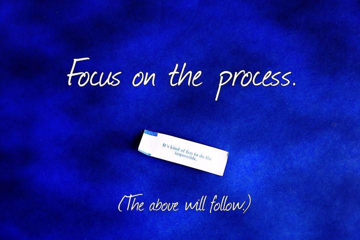 focus on the process.jpg