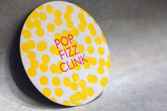 Pop Fizz Clink Letterpress Coasters