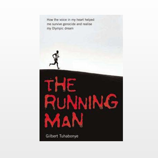 The Running Man by Gilbert Tuhabonye