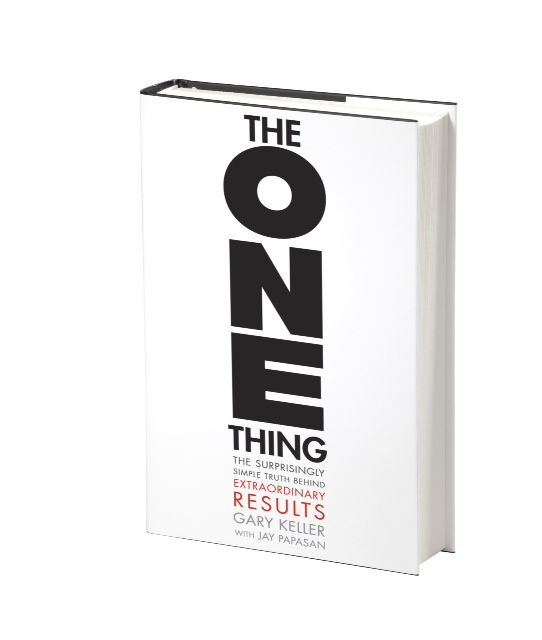 The One Thing by Gary Keller with Jay Papasan