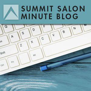 Summit Salon Minute