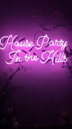 House Party In The Hills Pink Neon Sign