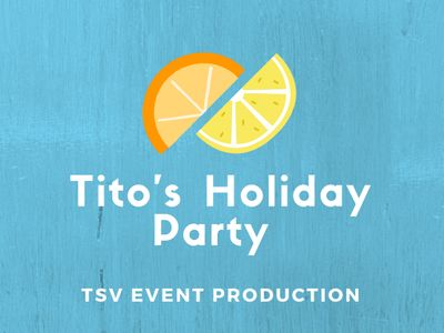 Tito's Holiday Party Blog Cover
