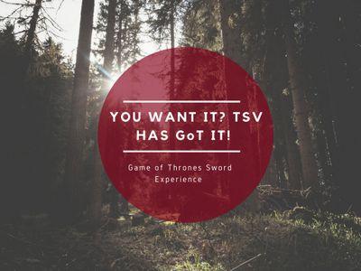 You Want It? TSV Has GoT It