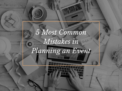 5 Most Common Mistakes in Planning an Event.jpg
